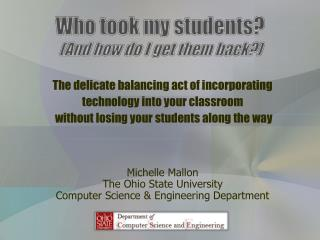 Who took my students? (And how do I get them back?)
