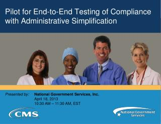Pilot for End-to-End Testing of Compliance with Administrative Simplification