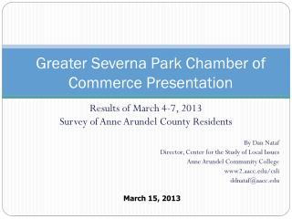 Greater Severna Park  Chamber of Commerce Presentation