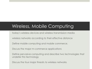 Wireless,  Mobile  Computing
