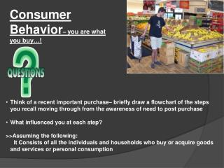 Consumer Behavior –  you are what you buy…!