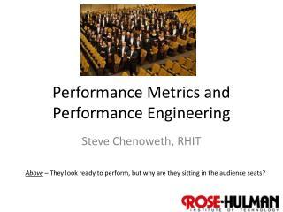 Performance Metrics and Performance Engineering