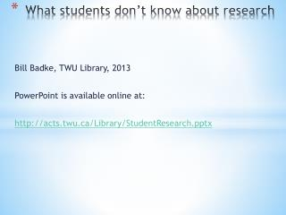 What students don't know about research