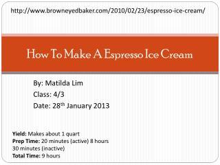 How To Make A Espresso Ice Cream