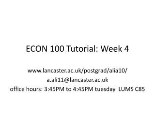 ECON 100 Tutorial: Week 4