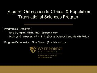 Student Orientation to Clinical & Population Translational Sciences Program