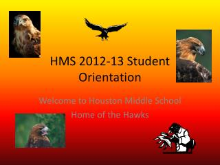 HMS 2012-13 Student Orientation