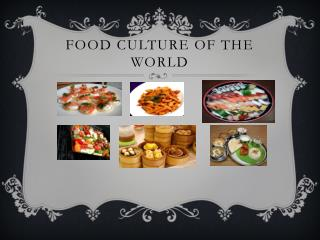 Food culture of the world