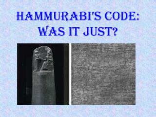 Hammurabi's Code: Was It Just?