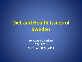Diet and Health Issues of Sweden