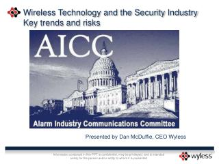Wireless Technology and the Security Industry Key trends and risks