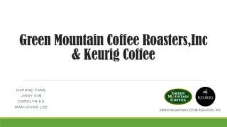 Green Mountain Coffee  Roasters,Inc  &  Keurig  Coffee