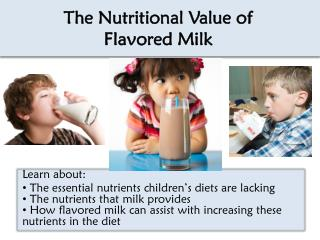 The Nutritional Value of  Flavored Milk