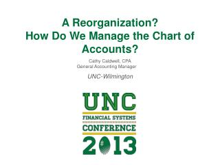 A Reorganization? How Do We Manage the Chart of Accounts?
