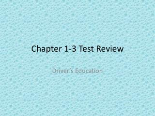 Chapter 1-3 Test Review
