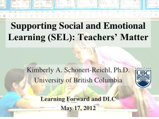Supporting Social and Emotional  Learning (SEL): Teachers' Matter
