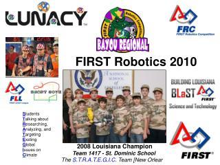 FIRST  Robotics  2010