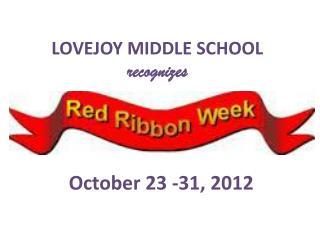 LOVEJOY MIDDLE SCHOOL  recognizes
