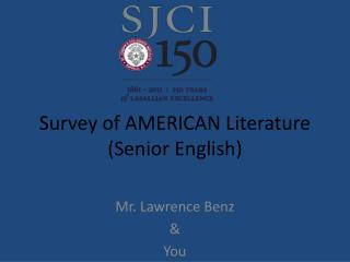 Survey of AMERICAN Literature (Senior English)