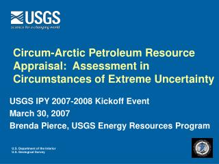circum-arctic petroleum resource appraisal:  assessment in circumstances of extreme uncertainty