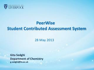 PeerWise Student Contributed Assessment System 28 May 2013