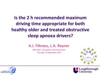 Is the  2 h  recommended maximum driving time appropriate for both healthy older and treated obstructive sleep apnoea d