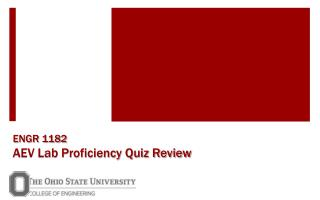 ENGR 1182 AEV Lab Proficiency Quiz Review