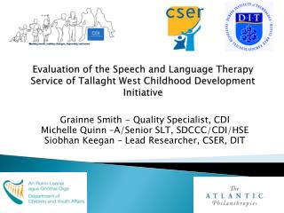 Evaluation of the Speech and Language Therapy Service of  Tallaght  West Childhood Development Initiative