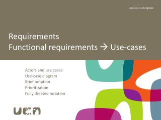 Requirements Functional requirements    Use-cases