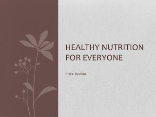 Healthy nutrition for everyone