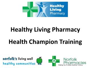 Healthy Living Pharmacy Health Champion Training