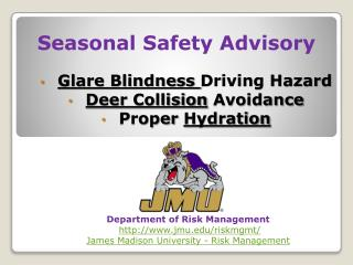 Seasonal Safety Advisory