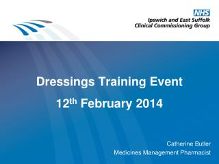 Dressings Training Event 1 2 th  February 2014