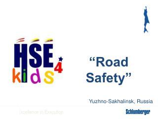 """""""Road Safety"""" Yuzhno-Sakhalinsk, Russia"""