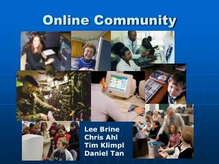 Online Community Lee Brine Chris Ahl