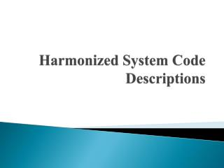 Harmonized System Code Descriptions