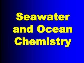 seawater and ocean chemistry