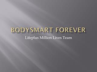 BodySmart  Forever