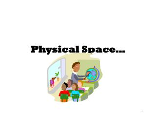 Physical Space�