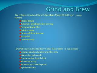Grind and Brew