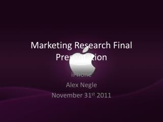 Marketing Research Final Presentation