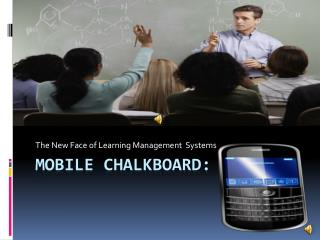 Mobile Chalkboard: