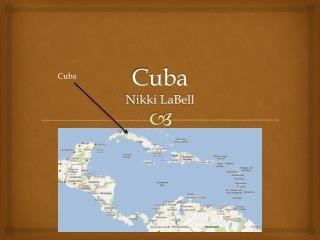 Cuba Nikki LaBell