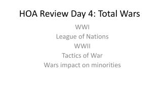 HOA Review Day 4: Total Wars