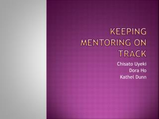 Keeping Mentoring On Track