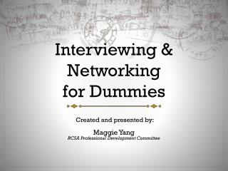 Interviewing & Networking for Dummies