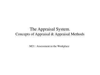 the appraisal system.  concepts of appraisal  appraisal methods
