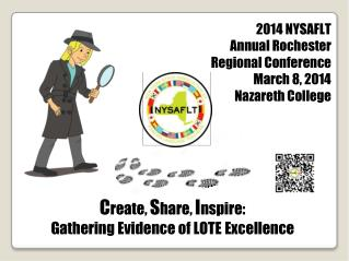 C reate,  S hare,  I nspire: Gathering Evidence of LOTE  Excellence