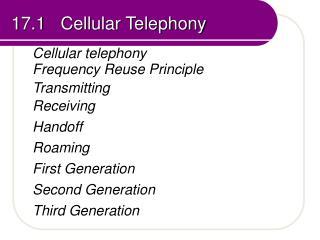 17.1   Cellular Telephony