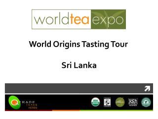 World Origins Tasting Tour  Sri Lanka